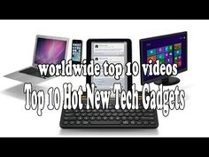 Top 10 Hot New Tech Gadgets - YouTube