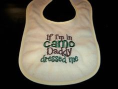 """Yellow Baby """"When I'm in Camo Daddy Dressed Me"""" bib - perfect for daddy's little hunters - gender neutral yellow hunting bibs - Quick Hairstyles 2020 Camo Baby Clothes, Baby Boy Camo, Trendy Baby Clothes, Hunting Bibs, Baby's First Books, Camo Dress, Camo Wedding, Baby Yellow, Daddys Little"""