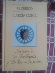 El amor de Don Perlimplin y Belisa en su jardín de Federico Garcia Lorca