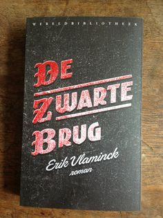 De zwarte brug - Erik Vlaminck - Uitgeverij De Wereldbibliotheek - U 22042016 ****