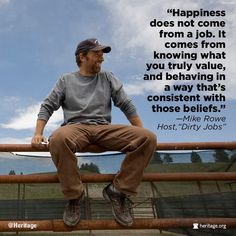 Mike Rowe #happiness #truevalue