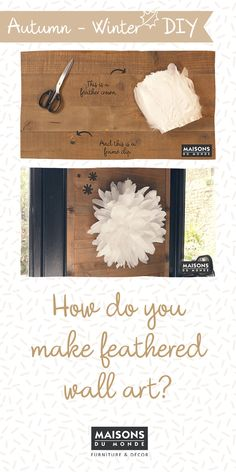 How to make feathered wall art I Maisons du Monde Homemade Wall Art, Feather Wall Art, Wall Accessories, Safari Party, Macrame Design, Do It Yourself Home, Diy, Creative, How To Make