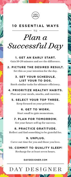 Career infographic & Advice 10 Essential Ways to Plan a Successful Day. Home organization starts with a good. Image Description 10 Essential Ways to The Plan, How To Plan, Plan Plan, Self Development, Personal Development, Day Designer, Time Management Tips, Business Management, Better Life