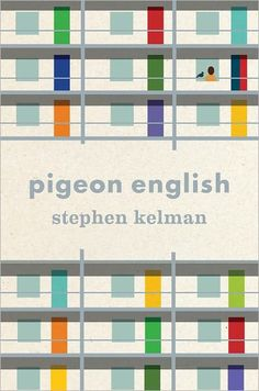 Pigeon English by Stephen Kelman Hardcover, 2011 Best Book Covers, Book Cover Art, Book Cover Design, Book Design, Book Art, Album Covers, Layout Design, Cozumel, English Book