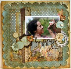 The page is too busy, but I love the colors. HAPPY YOU *** MY CREATIVE SCRAPBOOK*** - Scrapbook.com