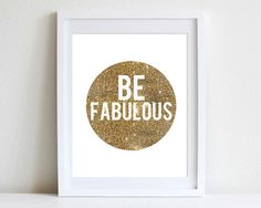 Items similar to OR Glamorous Sparkle Glitter Wall Art Typography Poster Fashion Style Chic Wall Art Be Fabulous Inspirational Quote Wall Art on Etsy Sparkly Walls, Glitter Walls, Glitter Bathroom, Glitter Spray Paint, Glitter Wine Glasses, Canada Images, Glam Bedroom, Wall Art Quotes, Blue Glitter