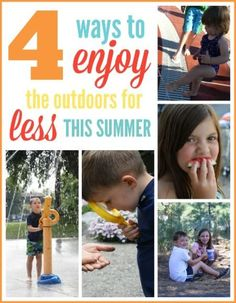 4 ways to enjoy the outdoors for less this summer!
