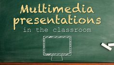 How to Use Multimedia Presentations in the Classroom | Visual Learning Center by Visme