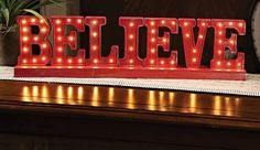 ''Believe'' LED Sign