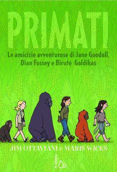 Un bel fumetto, semplice e abbordabile, per avvicinarsi a tre grandi donne e scienziate che hanno fatto la storia della primatologia, consigliabile dai 9 anni.  Affascinante.