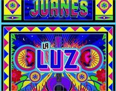 "Juanes - """"La Luz"""""