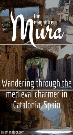 The Magnificent Mura: Hiking Through the Park Sant Llorenç del Munt and Wandering In the Medieval Town of Mura. http://awomanafoot.com