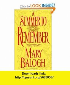 A Summer to Remember (Get Connected Romances) (9780440236634) Mary Balogh , ISBN-10: 0440236630  , ISBN-13: 978-0440236634 ,  , tutorials , pdf , ebook , torrent , downloads , rapidshare , filesonic , hotfile , megaupload , fileserve
