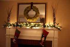 THIS YEAR= Mantle decorations. Garland with lights/ribbon. New stockings with hangers?