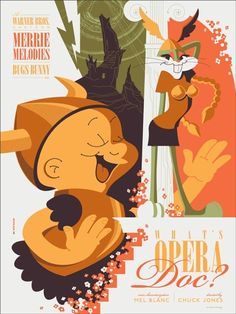 """What's Opera Doc?"" Looney Tunes Poster by Tom Whalen (Artist Copies Onsale Info)"