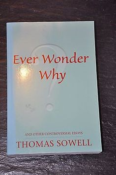 judicial activism reconsidered thomas sowell books to ever wonder why and other controversial essays by thomas sowell 2006 the book is in