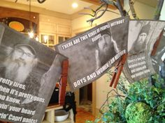 Duck Dynasty party decor ideas - print out quotes and photos and hang with clothespins