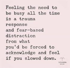 Busyness and trauma Quotes To Live By, Me Quotes, Motivational Quotes, Inspirational Quotes, Infp Quotes, Coach Quotes, Leader Quotes, Friend Quotes, Change Quotes