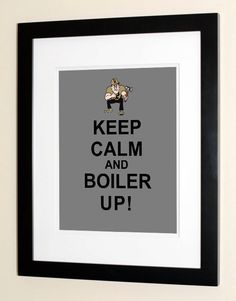 Keep Calm And Boiler Up - Purdue Alumni Gift