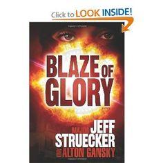 Blaze of Glory: A Novel: Jeff Struecker, Alton Gansky: 9780805448542: Amazon.com: Books