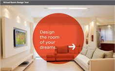 Virtual Room Planner   My Move - No investment in paint, wallpaper or flooring necessary. The tool is free. Visualize what you like (and don't like!) first, before dropping a dime at the home-improvement store.