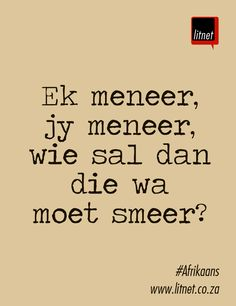 Afrikaans                                                                                                                                                                                 More Afrikaanse Quotes, Language And Literature, Powerful Words, Text Messages, Beautiful Words, Wise Words, Verses, Qoutes, Poetry