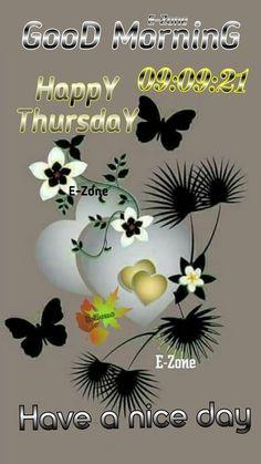 Good Morning Thursday, Happy Thursday, Good Day, Decor, Buen Dia, Good Morning, Decoration, Hapy Day, Decorating