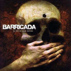 La tierra está sorda (2009) http://oigofotos.wordpress.com/2013/10/03/adios-a-las-armas-barricada-anuncian-el-fin-de-la-banda-con-su-definitiva-disolucion-tras-30-anos-de-rock/#more-2201