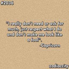 I say this way often. #Capricorn