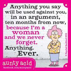 #AuntyAcid anything you say