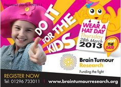 Brain tumour research receives less than of national cancer research spending in the UK yet, Brain tumours are the biggest cancer killer of UK children. Hat Day, Brain Tumor, Research, Charity, The Cure, Cancer, March, Children, Link