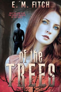Two Chicks On Books: M9B Friday Reveal- OF THE TREES by E.M. Fitch Chapter 1 & A Giveaway!