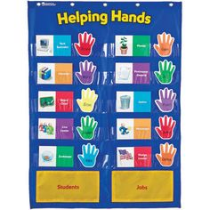 This is a picture of a Helping Hands Chart. I would give some students a job dutie to complete for the whole week. Each week I would pick five different students, so that each student would be assigned a task.