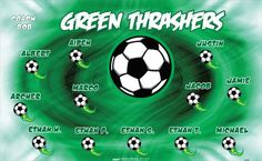 Thrashers-Green-40998 digitally printed vinyl soccer sports team banner. Made in the USA and shipped fast by BannersUSA. www.bannersusa.com