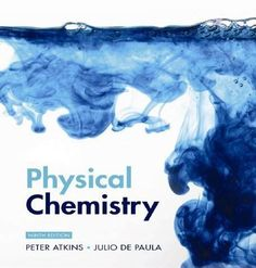 Free Download Atkins' Physical Chemistry (9th edition) by Peter Atkins and Julio de Paula in .pdf https://chemistry.com.pk/books/atkins-physical-chemistry-9e/