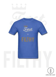 Kansas City Royals Fast and Filthy T Shirt in Men's and Women's Versions by Dimestore Saint