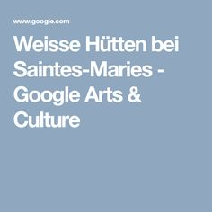 Weisse Hütten bei Saintes-Maries - Google Arts & Culture