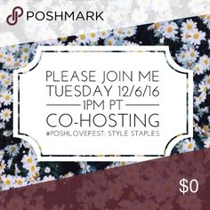 Co-Hosting a Posh Party: 12/6/16 Please join me on Tuesday, December 6th at 1pm PT as I co-host my fifth Posh Party. The theme is #PoshLoveFest: Style Staples and I'm co-hosting with @chicaccessories,@ jcradd, @lgolivardia and @ringleader. If you have a closet crush or PFF who follows Posh rules please tag them below so I can head over to their closet in my search for some great HPs :-) PoshParty Other