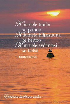 Wise Quotes, Mood Quotes, Qoutes, Finnish Words, Peace Of Mind, Wise Words, Texts, Mindfulness, Wisdom