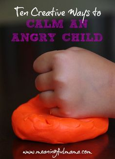 Happiness / 10 ways to calm an angry child