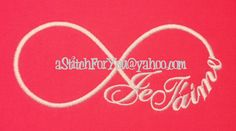 JeT'AIME INFINITY - I Love You Believe in anything Gift - INSTANT Download Machine Embroidery Design by Carrie