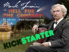 Mark Twain is Hell for the Company - Original Play