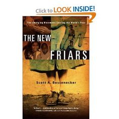 #26 read in 2012.  So good.  The New Friars: The Emerging Movement Serving the World's Poor