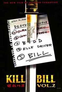 Kill Bill, Vol 2 posters for sale online. Buy Kill Bill, Vol 2 movie posters from Movie Poster Shop. We're your movie poster source for new releases and vintage movie posters. Kill Bill 2, Kill Bill Movie, Gordon Liu, Inglourious Basterds, Reservoir Dogs, Uma Thurman, Lucy Liu, Quentin Tarantino, Tarantino Films