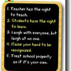 Classroom rules, in a positive way, love these!