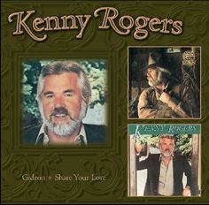 Kenny Rogers - Gideon/Share Your Love