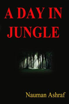 A Day in Jungle A short story http://amazingoffersanddeals.blogspot.com/2017/02/a-day-in-jungle.html