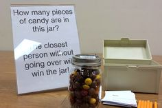 Another super easy station to set up. I filled a jar with a mixture of different candies, and the person who was the closest to guessing how many pieces were in the jar (without going over) won the jar!  / 2014 Death by Chocolate Party at the Brown Deer Library
