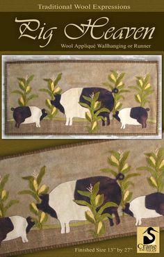 Pig Heaven by Crane Design by Jan Mott Wool Applique Penny Rug & Punchneedle Patterns