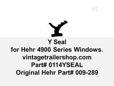 This seal seals the sides of the vintage Hehr Series 4900 windows.